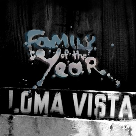 Family of the Year Loma Vista album art