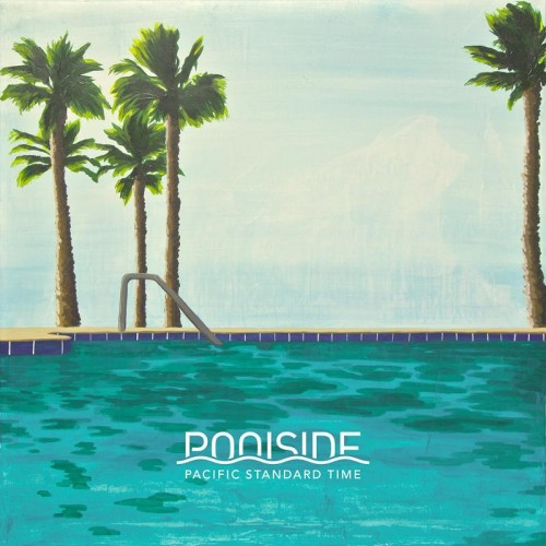 Poolside Pacific Standard Time cover art