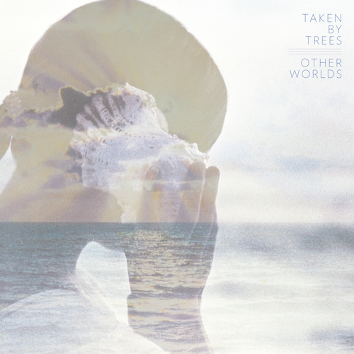 Taken By Trees Other Worlds cover art