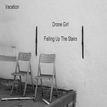 Vacation Drone Girl-Falling Up The Stairs cover art