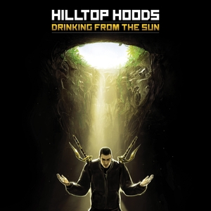 Hilltop Hoods Drinking from the sun cover art