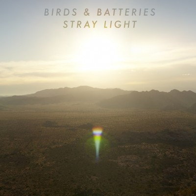 Birds & Batteries Stray Light cover art