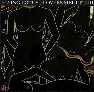 Flying Lotus Lovers Melt 3