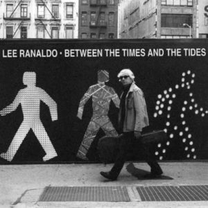 Lee Ranaldo Between The Times & The Tides cover