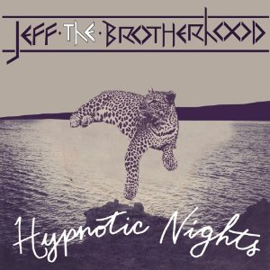 Jeff The Brotherhood Hypnotic Nights cover