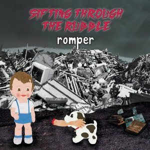 Romper Sifting Through The Rubble cover