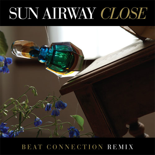 Sun Airway Close Remix Beat Connection