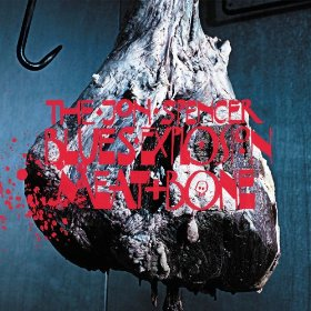 The Jon Spencer Blues Explosion Meat and Bone