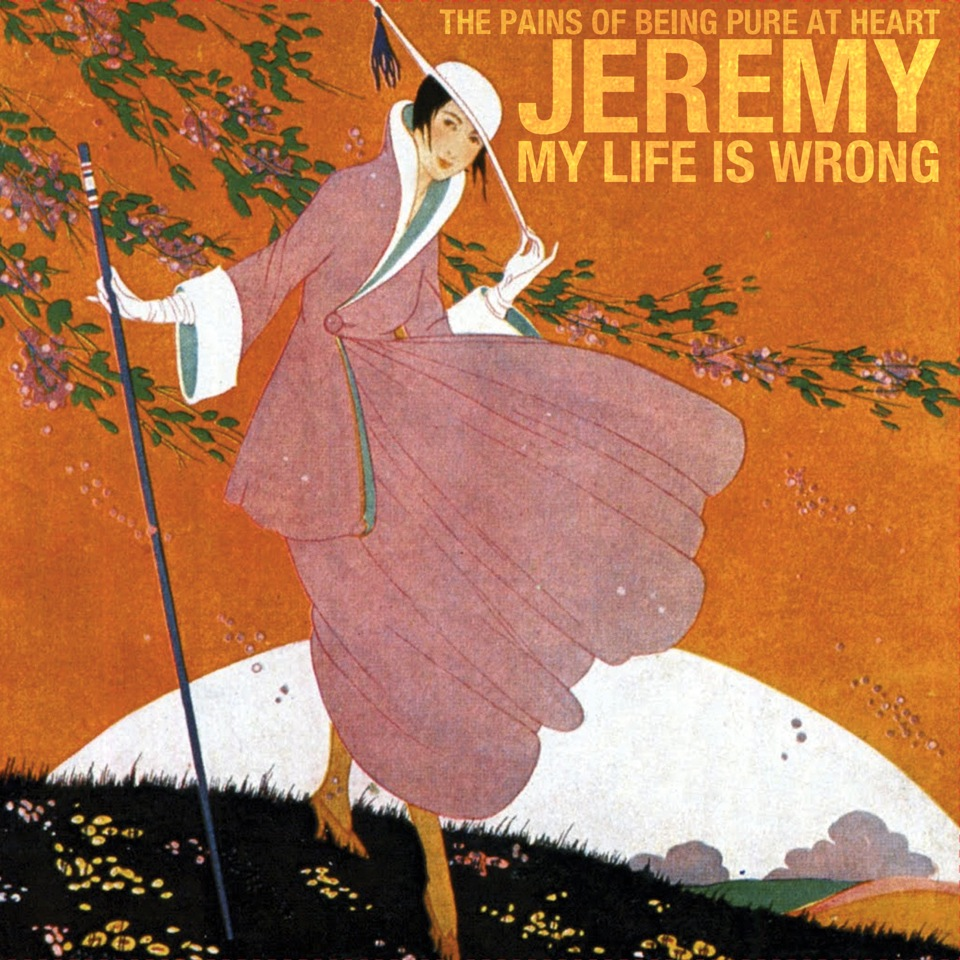 The Pains of Being Pure at Heart Jeremy - My Life is Wrong