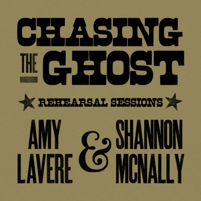 Amy Lavere Shannon McNally Chasing the Ghost