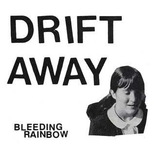 Bleeding Rainbow Drift Away