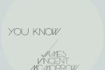 "James Vincent McMorrow – ""You Know"""