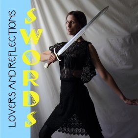 Lovers and Reflections Swords