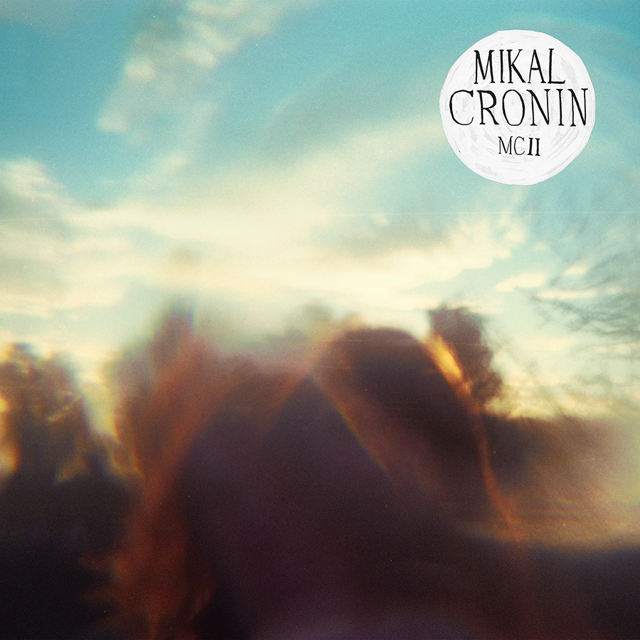 Mikal Cronin – MCII Review