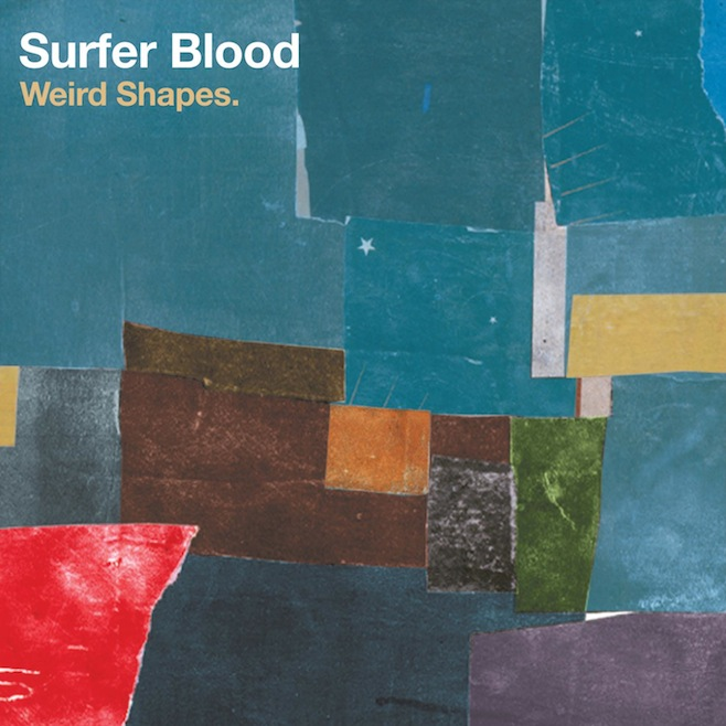 Surfer Blood Weird Shapes