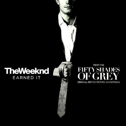 The weeknd earned it from fifty shades of grey soundtrack