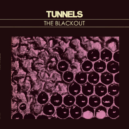 Tunnels The Blackout