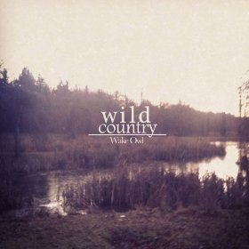 Wake Owl Wild Country EP