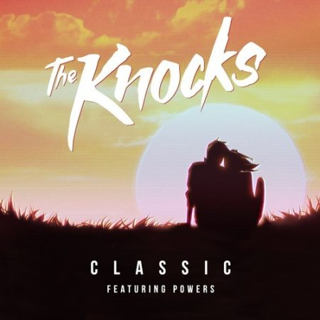 the knocks Classic (featuring Powers)